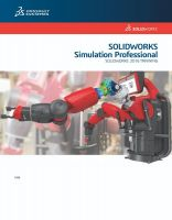 SolidWorks 2016 Simulation Professional Training Manual